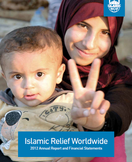 Islamic Relief Worldwide Annual Report & Financial Statement 2012