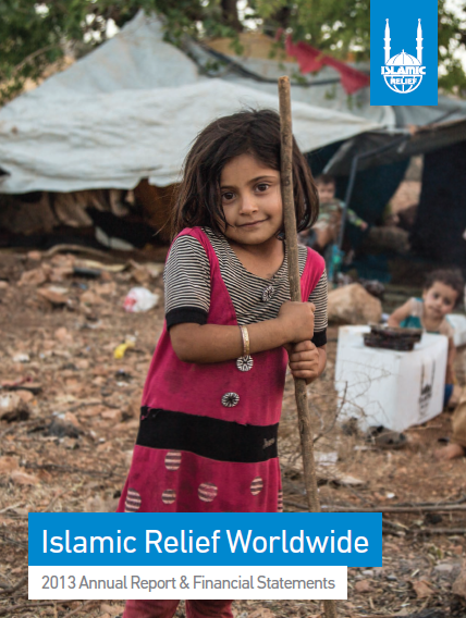 Islamic Relief Worldwide Annual Report & Financial Statement 2013