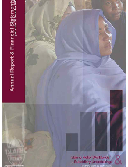Islamic Relief Worldwide Annual Report & Financial Statements 2005