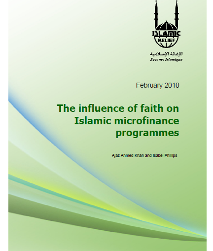 The Influence of Faith on Islamic Microfinance Programmes