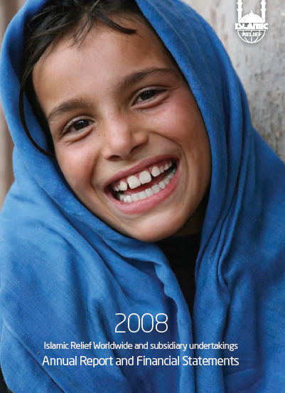 Islamic Relief Worldwide Annual Report & financial statement 2008