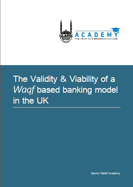 the validity and viability of a waqf based bankin